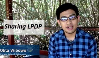 Pengalaman Seleksi Beasiswa LPDP Doktoral 2016
